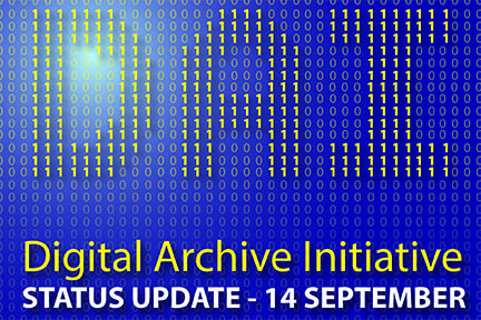 Digital Archive Initiative Update Sept.