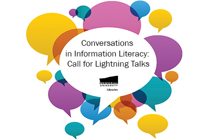 Conversations in Information Literacy: Call for Lightning Talks