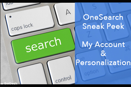 My Account and personalization in OneSearch